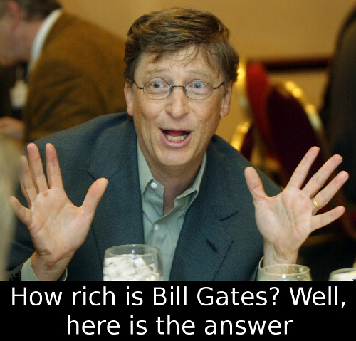 How rich is Bill Gates