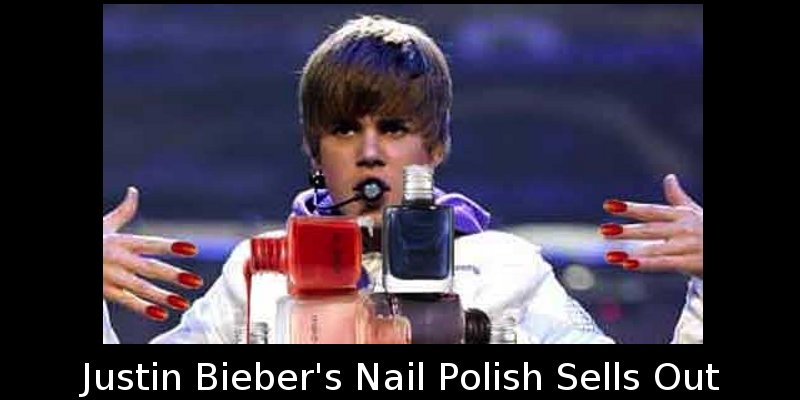 Did you know that Justin Bieber\'s Nail Polish sells out across ...