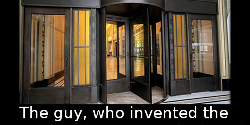 Did you know that The guy who invented the revolving doors actually hated opening doors for\u2026 \u2013 Facts WT & Did you know that The guy who invented the revolving doors ...